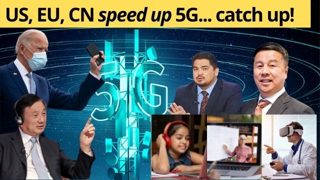 US, EU, CN, Speeding Up Recovery Via 5G Delayers Will Be Losers!